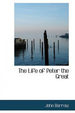 Life of Peter the Great