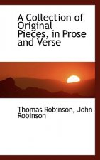 Collection of Original Pieces, in Prose and Verse