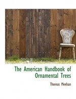 American Handbook of Ornamental Trees