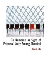 On Numerals as Signs of Primeval Unity Among Mankind