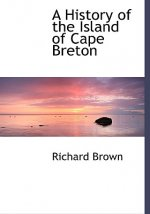 History of the Island of Cape Breton