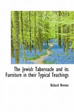 Jewish Tabernacle and Its Furniture in Their Typical Teachings