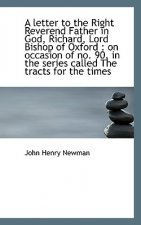 Letter to the Right Reverend Father in God, Richard, Lord Bishop of Oxford