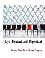 Plays, Pleasant and Unpleasant