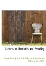 Lectures on Homiletics and Preaching