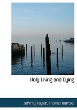 Holy Living and Dying