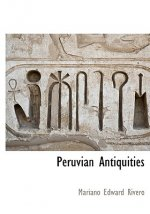 Peruvian Antiquities