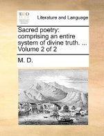 Sacred poetry: comprising an entire system of divine truth. ...  Volume 2 of 2