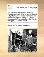 The history of the valorous and witty knight-errant, Don Quixote of the Mancha. ... by Micheal Cervantes. Translated into English by Thomas Shelton, .