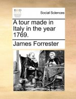 A tour made in Italy in the year 1769.