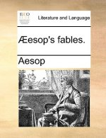 Aeesop's Fables.