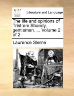 The life and opinions of Tristram Shandy, gentleman. ...  Volume 2 of 2