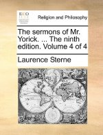 Sermons of Mr. Yorick. ... the Ninth Edition. Volume 4 of 4