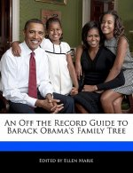 Off the Record Guide to Barack Obama's Family Tree