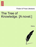 Tree of Knowledge. [A Novel.]