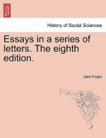 Essays in a Series of Letters. the Eighth Edition.