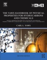 Yaws Handbook of Physical Properties for Hydrocarbons and Chemicals