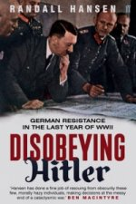 Disobeying Hitler