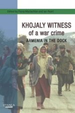 Khojaly Witness of a War Crime