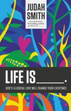 Life Is _____.