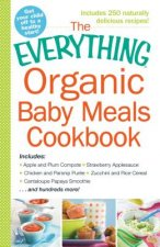 Everything(R) Organic Baby Meals Cookbook
