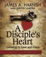 Disciple's Heart Daily Workbook