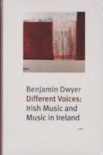 Different Voices: Irish Music and Music in Ireland