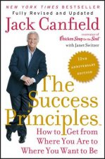 The Success Principles(TM)  (10th Anniversary Edition)