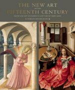 New Art of the Fifteenth Century