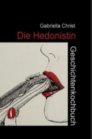 Die Hedonistin