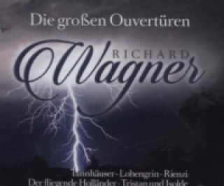 Die großen Ouvertüren / Great Overturess