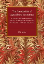 The Foundations of Agricultural Economics