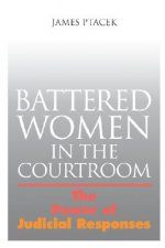 Battered Women in the Courtroom