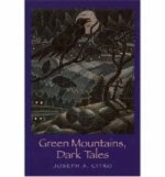 Green Mountains Dark Tales