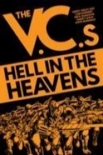 V.C.'S: Hell in the Heavens