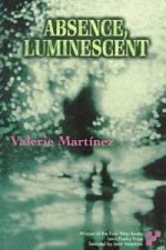 Absence, Luminescent