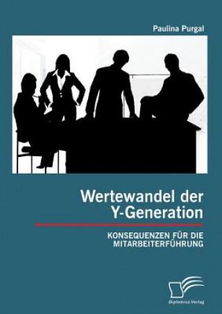 Wertewandel Der Y-Generation