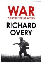 History of War in 100 Battles