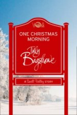 One Christmas Morning (Short Story)