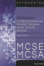 MCSE/MCSA Guide to Microsoft Windows Server 2012 Advanced Services Configuration, Exam 70-412