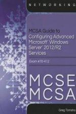 MCSA Guide to Configuring Advanced Microsoft Windows Server 2012 /R2 Services, Exam 70-412