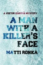 Man with a Killer's Face