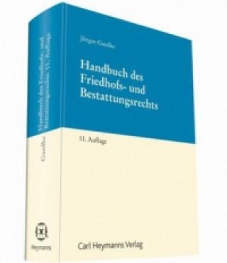 Handbuch des Friedhofs- und Bestattungsrechts
