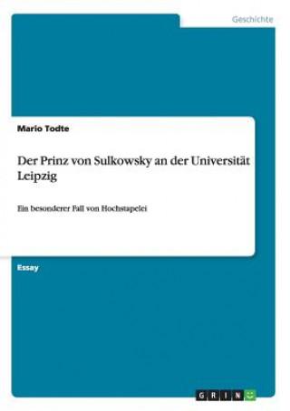 Prinz von Sulkowsky an der Universitat Leipzig