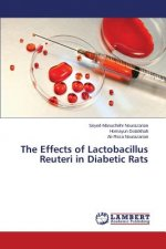 The Effects of Lactobacillus Reuteri in Diabetic Rats