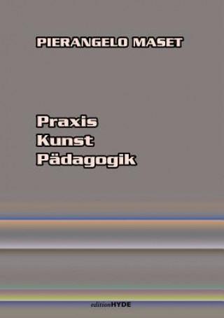 Praxis Kunst Padagogik