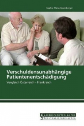 Verschuldensunabhängige Patientenentschädigung