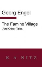 Famine Village and Other Tales