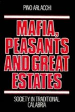 Mafia, Peasants and Great Estates