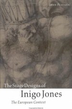Stage Designs of Inigo Jones